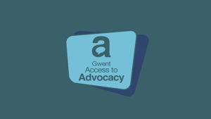 Gwent Access To Advocacy